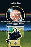 Choosing and Using a New CAT: Getting the Most from Your Schmidt Cassegrain or Any Catadioptric Telescope (The Patrick Moore Practical Astronomy Series)