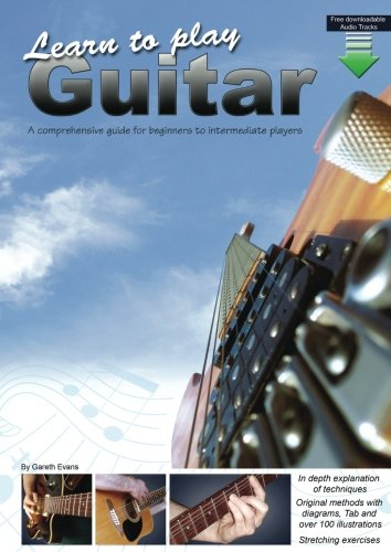 - Learn to Play Guitar: A comprehensive guide for beginners to intermediate players