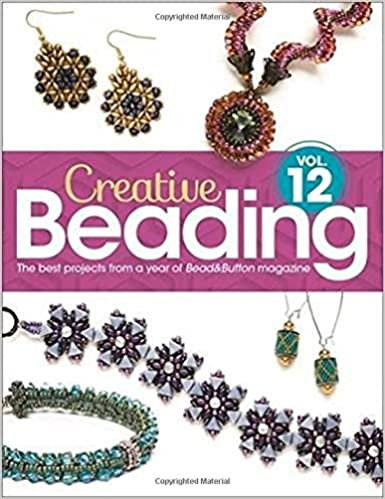 Creative beading vol 12 the best projects from a year of creative beading vol 12 the best projects from a year of beadbutton magazine editors of beadbutton magazine 9781627004053 amazon books fandeluxe Images
