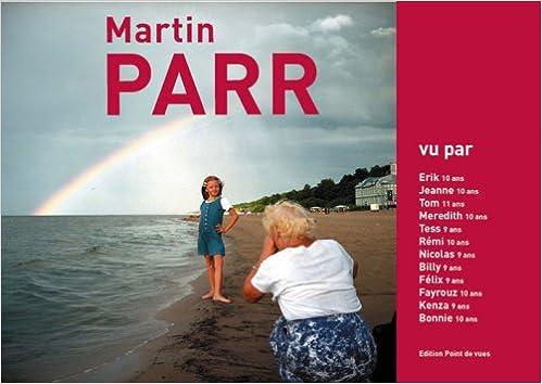 Livre gratuits Martin Parr : Vu par... pdf ebook