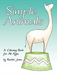 Simple Animals: A Coloring Book For All Ages (Volume 1)