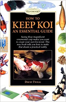 How to Keep Koi: An Essential Guide (Howell reference books)