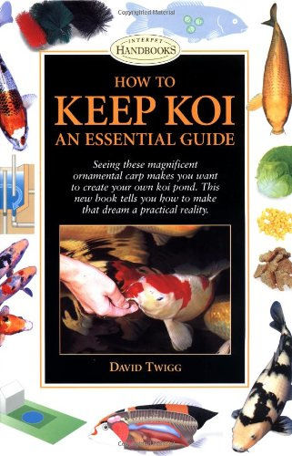 How to Keep Koi: An Essential Guide (Interpet - Interpet Koi