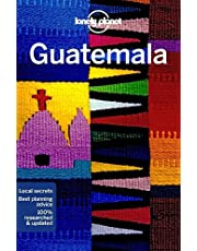 Lonely Planet Guatemala 7 7th Ed.: 7th Edition