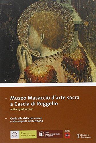 Museo Masaccio darte sacra a Cascia di Reggello: Guida alla visita del museo e alla scoperta del territorio (Piccoli, Grandi Musei) - Museum Museo Del Cafe