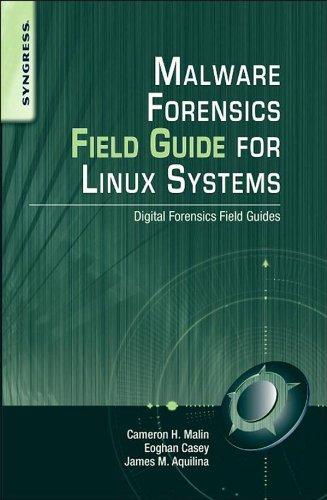 D.o.w.n.l.o.a.d Malware Forensics Field Guide for Linux Systems: Digital Forensics Field Guides<br />P.D.F