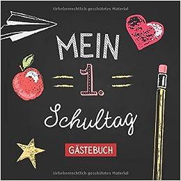 Mein Erster Schultag Gästebuch Schönes Buntes Eintagebuch