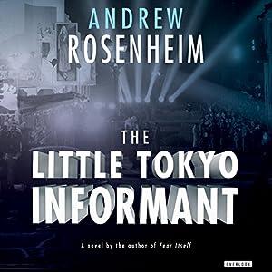 The Little Tokyo Informant Audiobook