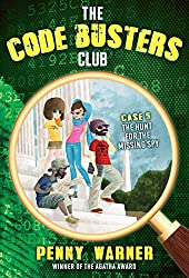 The Hunt for the Missing Spy (The Code Busters Club)