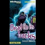 Dead on Its Tracks: Strange Matter #12 | Marty M Engle,Johnny R Barnes