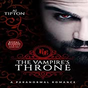 The Vampire's Throne: Royal Blood, Book 1 | AJ Tipton