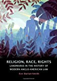 Religion, Racism, Rights, Eve Darian-Smith, 1841137294
