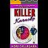 Killer Karaoke: A Cruise Ship Cozy Mystery (Cruise Ship Christian Cozy Mysteries Series Book 7)