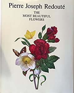 Hardcover The Most Beautiful Flowers Book