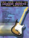 The New Best of Jackson Browne for Guitar: Easy TAB Deluxe (The New Best of... for Guitar)