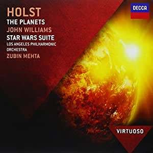 Holst: The Planets / John Williams: Star Wars Suite