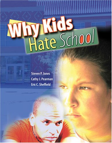 Why Kids Hate School