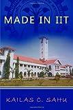 Made in IIT, Kailas C. Sahu, 1492877565