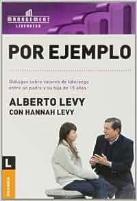 Por Ejemplo (Spanish Edition): Alberto Levy: 9789506414887
