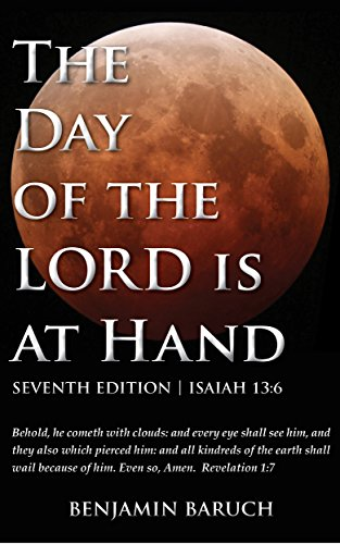 (The Day of the LORD is at Hand: 7th Edition - 2014)
