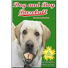 Dog and Boy Baseball (Jack the Dog)