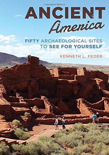 Download Ancient America: Fifty Archaeological Sites to See for Yourself ebook