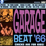 GARAGE BEAT '66 - VOLUME 2 - CHICKS ARE FOR KIDS