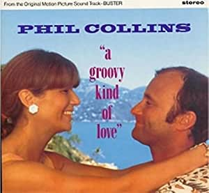 A groovy kind of love / Vinyl Maxi Single : Phil Collins
