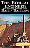 The Ethical Engineer, Harry Harrison, 1463897464
