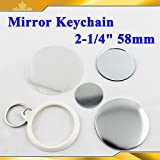 Mirror Keychain 58mm 2-1/4'' Supplies 100sets for Pro Maker Machine Commerciadiy