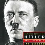 Hitler 1889-1936: Hubris   Ian Kershaw