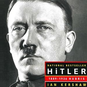 Hitler 1889-1936: Hubris Audiobook