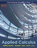 Applied Calculus, Deborah Hughes-Hallett and Andrew Pasquale, 0470505893