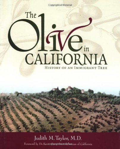 The Olive in California: History of an Immigrant Tree Hardcover March 1, 2004