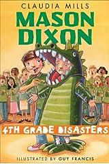 Mason Dixon: Fourth-Grade Disasters Kindle Edition