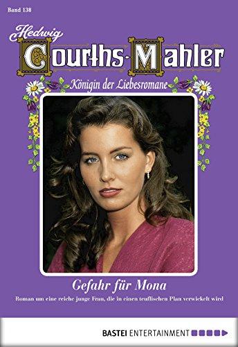 Download PDF Hedwig Courths-Mahler - Folge 138 - Gefahr für Mona
