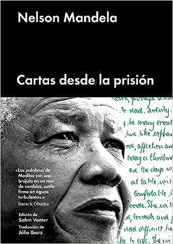 Cartas desde la prisión (ENSAYO GENERAL): Amazon.es: Mandela, Nelson, Ibarz, Júlia: Libros