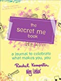 The Secret Me, Rachel Kempster and Meg Leder, 1402265700