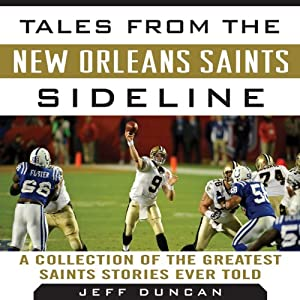 Tales from the New Orleans Saints Sideline Audiobook