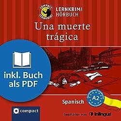 Una muerte trágica (Compact Lernkrimi Hörbuch)