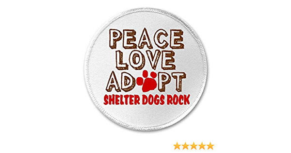 "Iron On Patch Animal Rescue 3/"" Circle Sew Peace Love Adopt Shelter Dogs Rock"