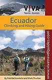 Ecuador: Climbing and Hiking Guide: VIVA Travel Guides