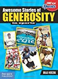 Awesome Stories of Generosity in Sports, Brad Herzog, 1575424770