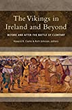 The Vikings in Ireland and Beyond: Before and After the Battle of Clontarf (Pathways to Our Past)