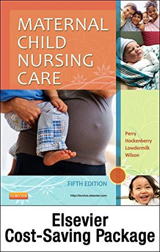 Maternal Child Nursing Care 5th Edition: Amazon.com