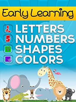 Babies Learn The Alphabet, Numbers, Colors and Shapes for Baby-3 (Early Learning Picture Book Series 2) by [Kay, Gloria]