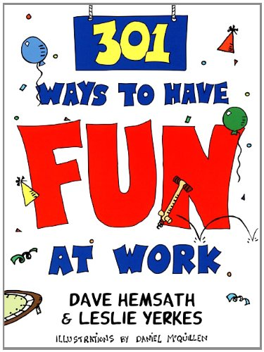 Amazon 301 ways to have fun at work ebook dave hemsath leslie 301 ways to have fun at work by hemsath dave yerkes leslie fandeluxe Images