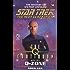 The Q Continuum: Book Two: Q-Zone (Star Trek: The Next Generation 48)