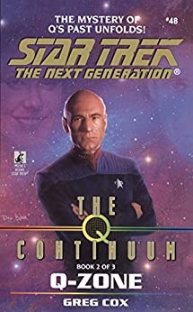 The Q Continuum: Book Two: Q-Zone (Star Trek: The Next Generation 48) by [Cox, Greg]