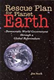 Rescue Plan for Planet Earth, Jim Stark, 0978252659